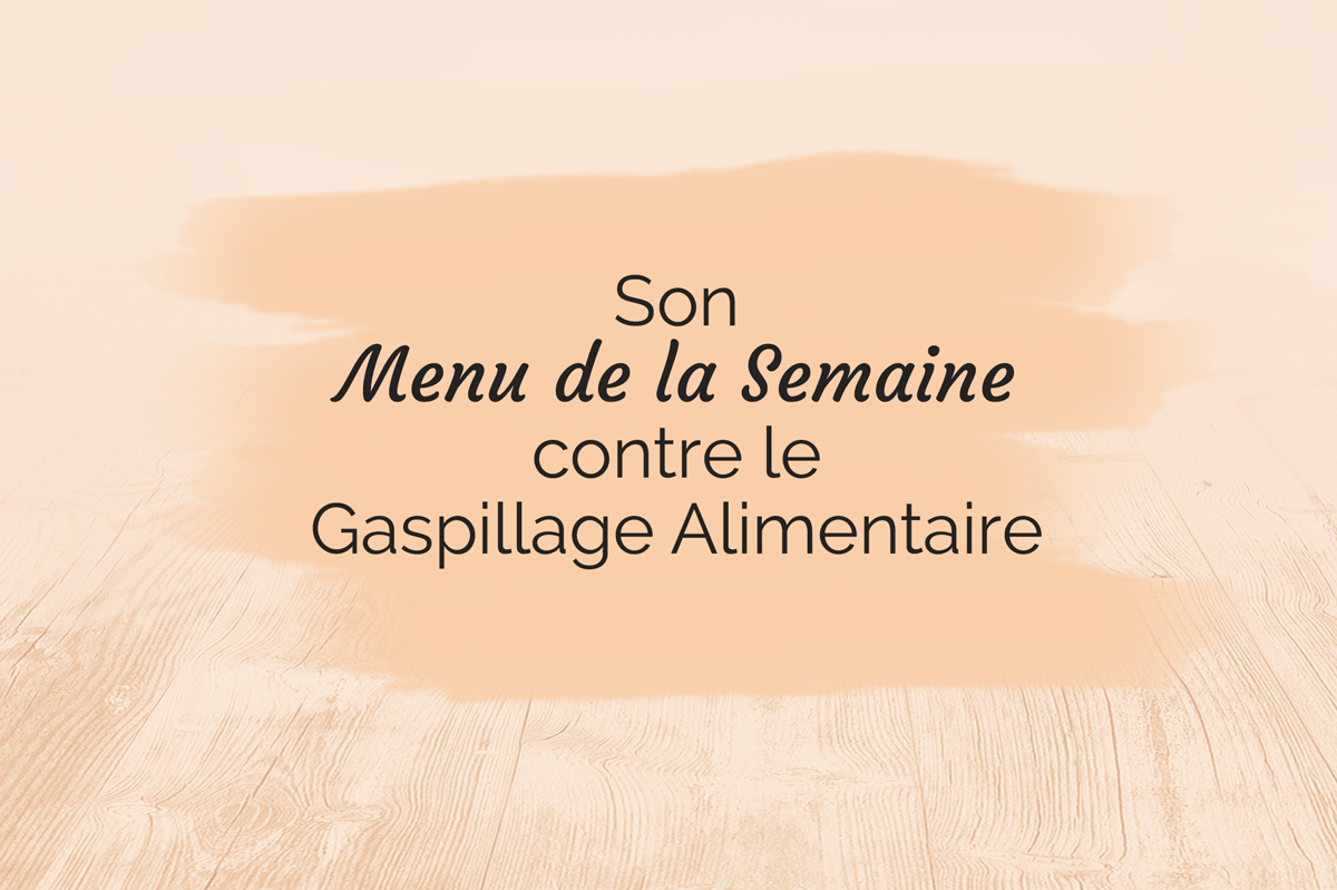 Menu contre gaspillage alimentaire